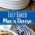 Easy Baked Mac & Cheese - perfect comfort food and even better for making one and putting one in the freezer for busy times! | thekiwicountrygirl.com