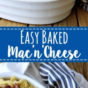 Easy Baked Mac & Cheese - perfect comfort food and even better for making one and putting one in the freezer for busy times!   thekiwicountrygirl.com