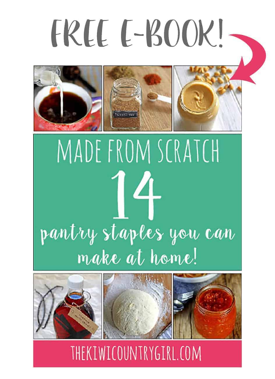 Subscribe to my email list and receive a free e-book with 14 made from scratch recipes! | thekiwicountrygirl.com
